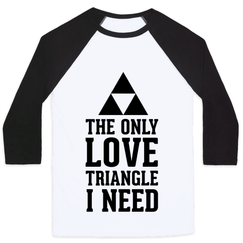 The Only Love Triangle I Need Baseball Tee