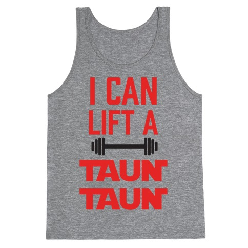 I Can Lift A Tauntaun Tank Top