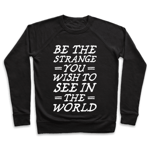 Be The Strange Pullover