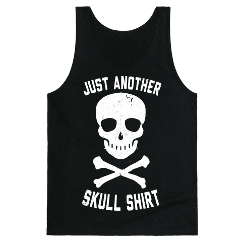 Just Another Skull Shirt Tank Top