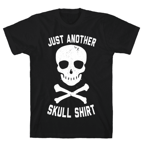 Just Another Skull Shirt Mens T-Shirt