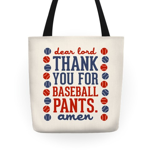 Dear Lord, Thank You for Baseball Pants Tote