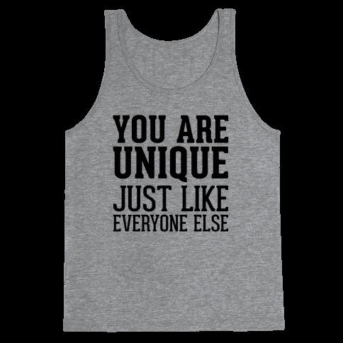 You Are Unique Tank Top