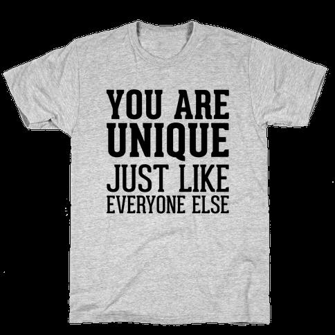 You Are Unique Mens T-Shirt