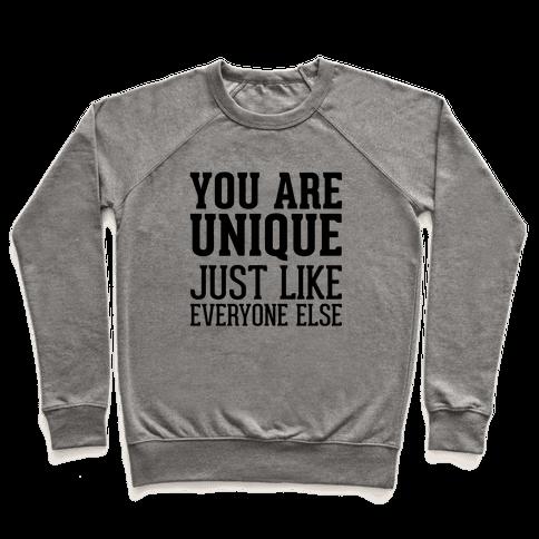 You Are Unique Pullover