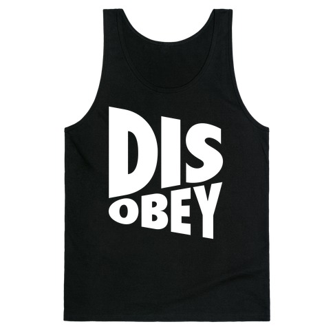 Disobey Tank Top