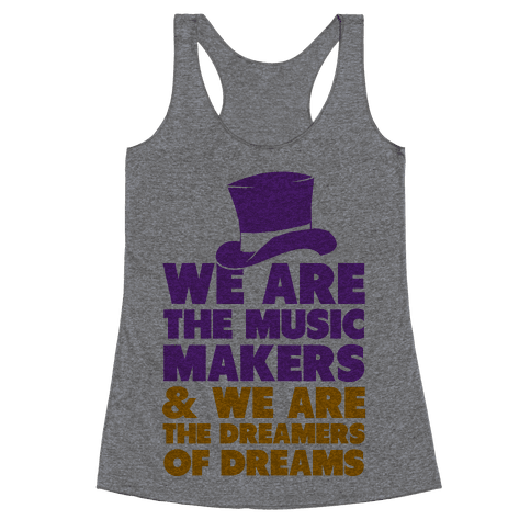 We are the Music Makers Racerback Tank Top
