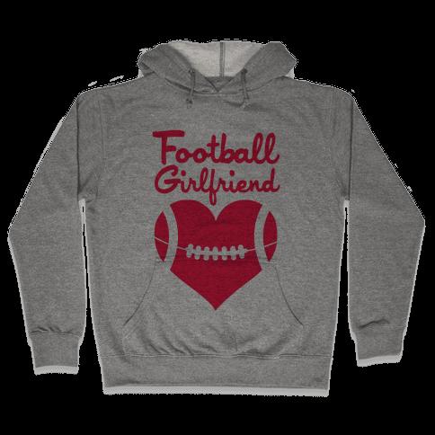 Football Girlfriend Hooded Sweatshirt