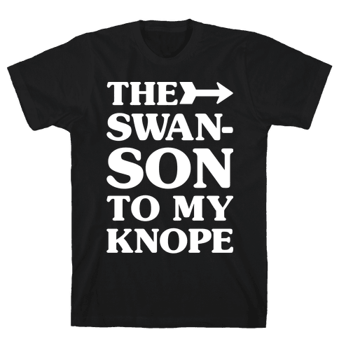 The Swanson To My Knope Mens T-Shirt