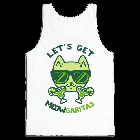 Let's Get Meowgaritas Tank Top