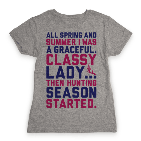 Then Hunting Season Started Womens T-Shirt