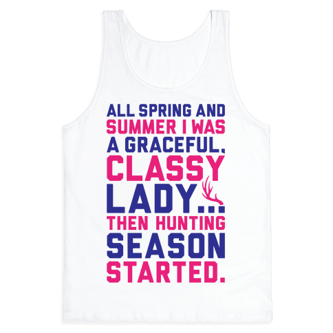 Then Hunting Season Started Tank Top