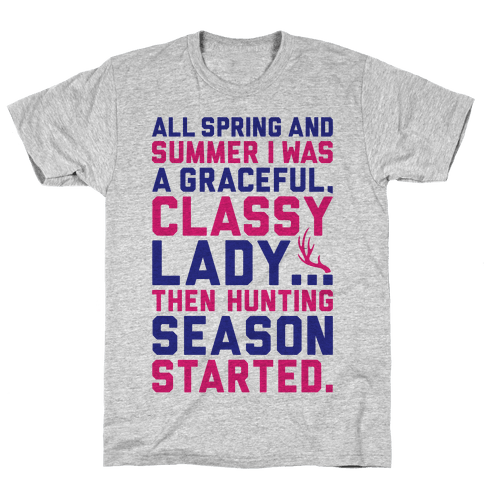 Then Hunting Season Started Mens T-Shirt