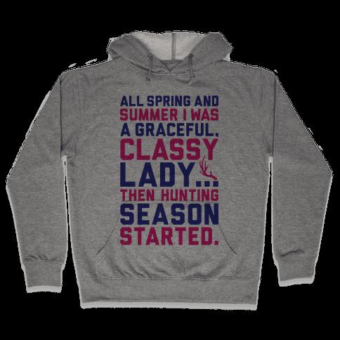 Then Hunting Season Started Hooded Sweatshirt