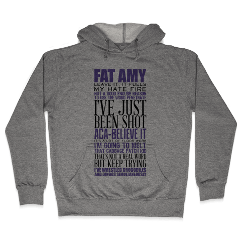 Fat Amy Quotes Hooded Sweatshirt