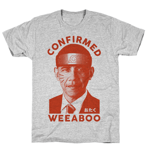 Obama Confirmed Weeaboo Mens T-Shirt