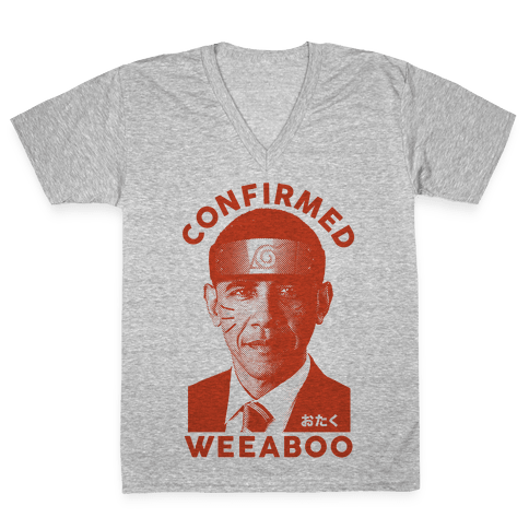 Obama Confirmed Weeaboo V-Neck Tee Shirt