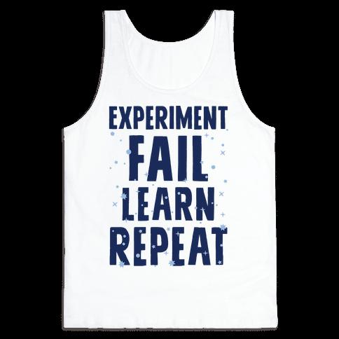 Experiment, Fail, Learn, Repeat Tank Top