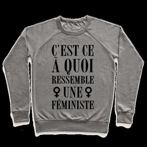 C'est ce a Quoi Ressemble un Feministe Pullover