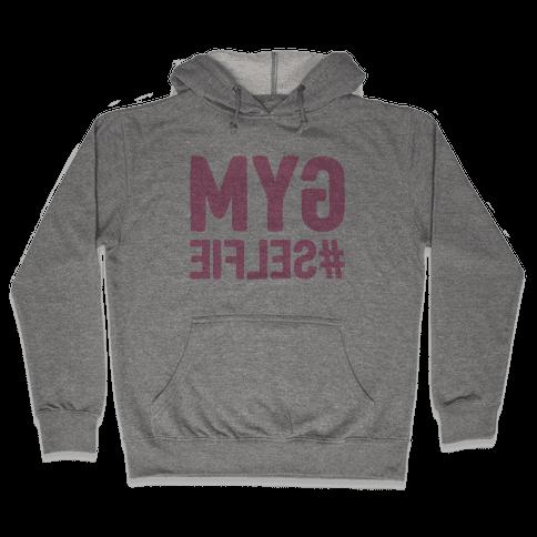Gym Selfie Hooded Sweatshirt