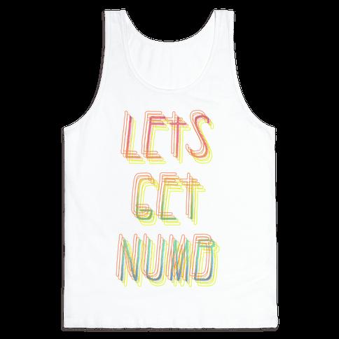 Lets Get Numb