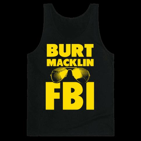 Burt Macklin FBI Tank Top