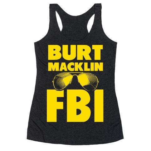 Burt Macklin FBI Racerback Tank Top