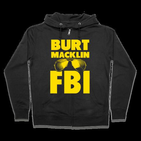 Burt Macklin FBI Zip Hoodie