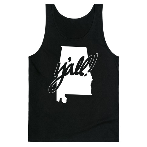 Y'all! (Alabama) Tank Top