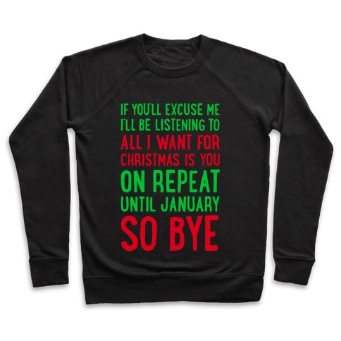 All I Want For Christmas Is You On Repeat Pullover