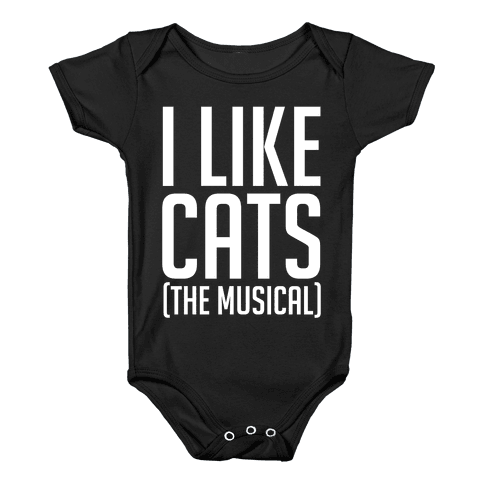 I Like Cats The Musical Baby Onesy