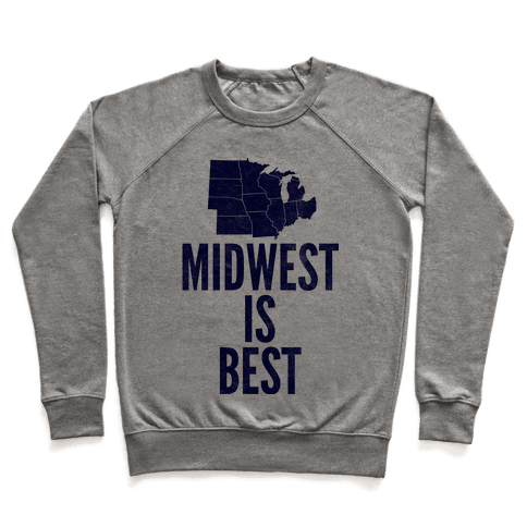 Midwest Is Best Pullover