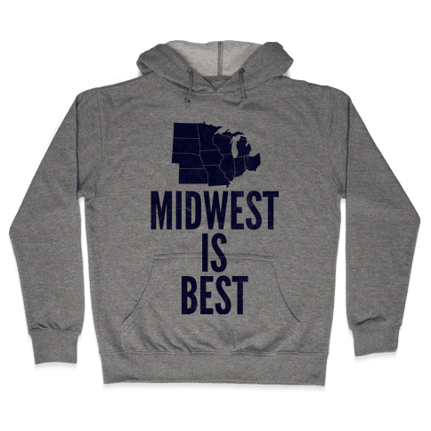 Midwest Is Best Hooded Sweatshirt