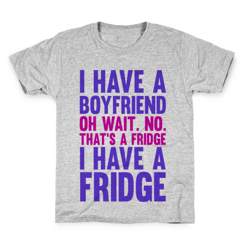 I Have a Boyfriend Kids T-Shirt