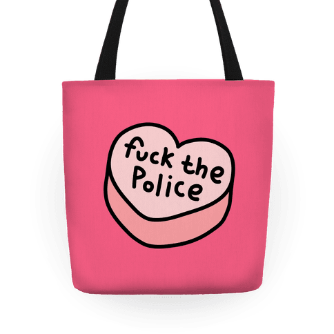 F*** The Police Conversation Heart Tote Tote