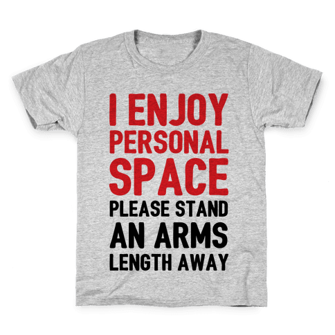 I Enjoy Personal Space Kids T-Shirt