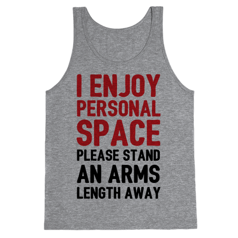 I Enjoy Personal Space Tank Top