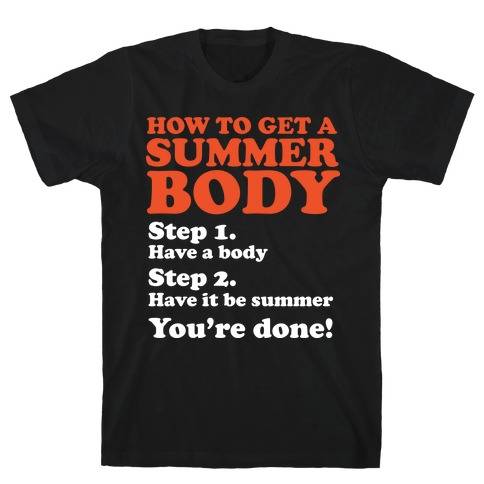 How to Get a Summer Body Mens T-Shirt