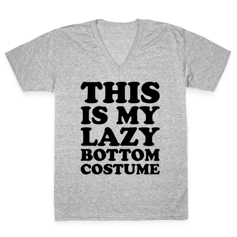 This Is My Lazy Bottom Costume V-Neck Tee Shirt