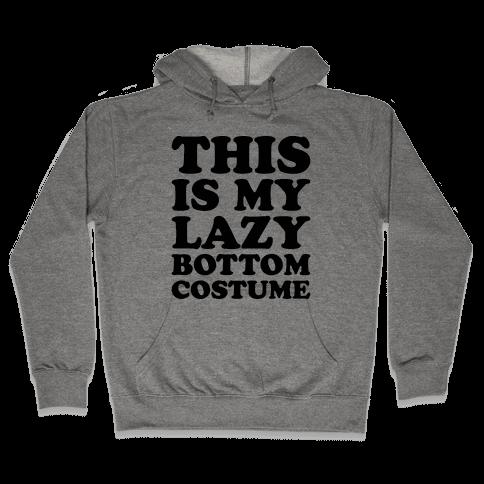 This Is My Lazy Bottom Costume Hooded Sweatshirt