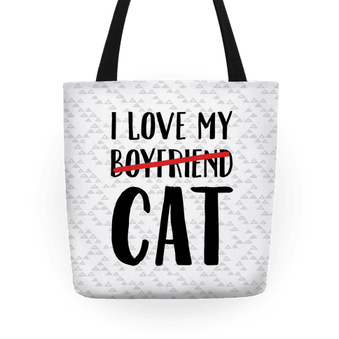 I Love My Boyfriend (Cat) Tote