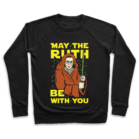 May the Ruth Be with You Pullover