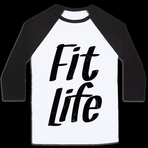 Fit Life Baseball Tee