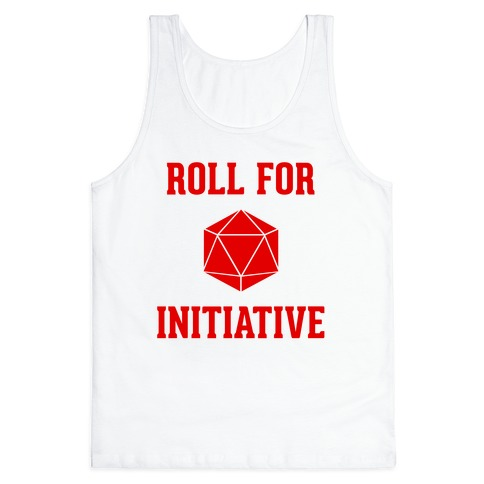 Roll For Initiative Tank Top