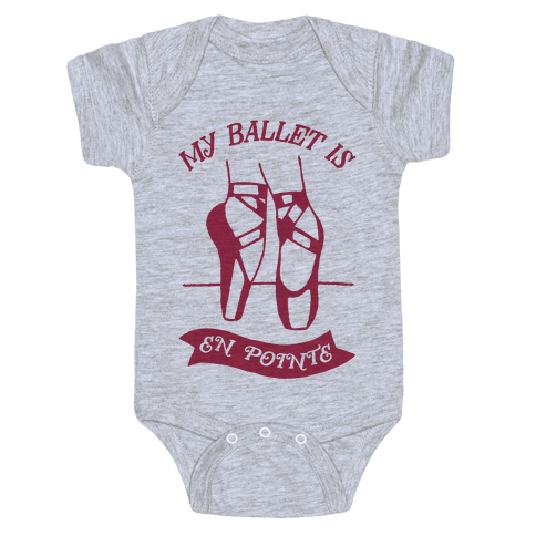 My Ballet Is En Pointe Baby Onesy