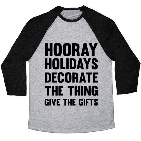 Hooray Holidays Baseball Tee