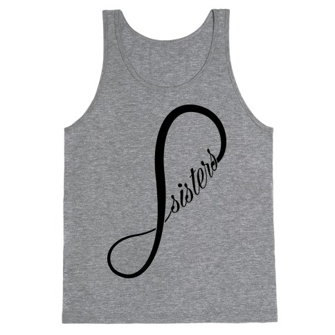 Sisters (Forever) Tank Top