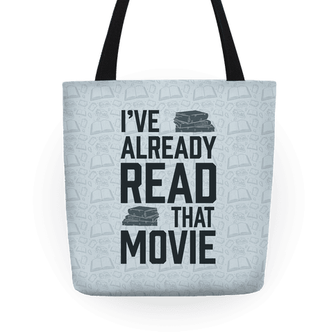 I've Already Read That Movie Tote