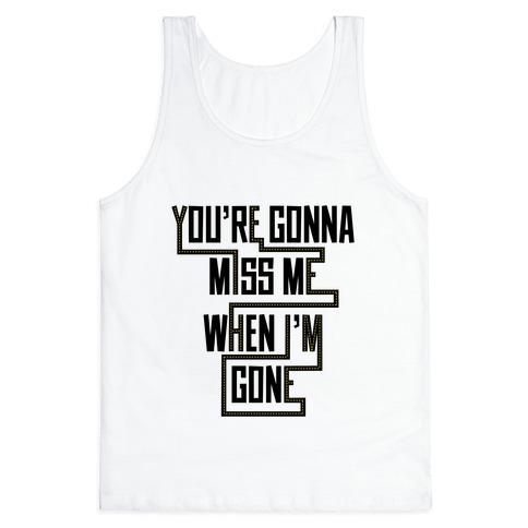 Miss Me Tank Top