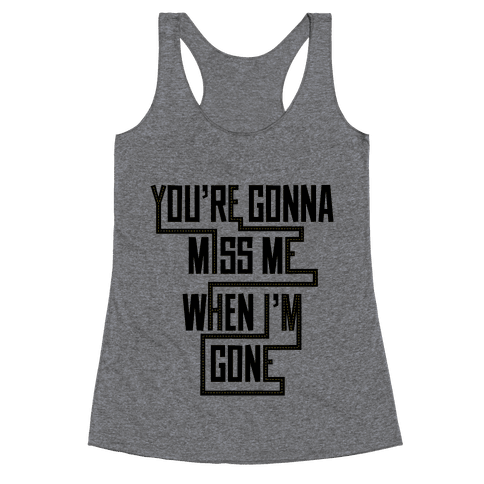 Miss Me Racerback Tank Top